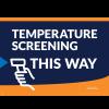 Yard Sign - Temperature Screening (10/Pack)