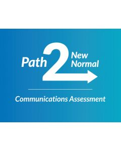 Path 2 New Normal Communications Assessment
