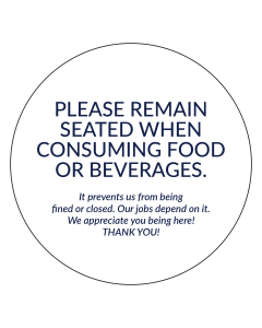 "4"" x 4"" Please Remain Seated Removable Stickers for seating spaces."