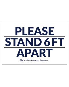 "17"" x 11"" Please Stand 6 Feet Apart decals for identifying where customers should stand."